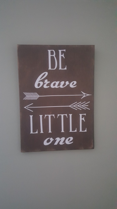 be-brave-sign